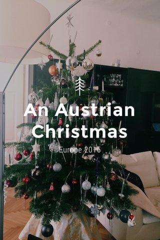 An Austrian Christmas Europe 2016