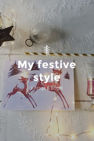 My festive style Vintage & Bright