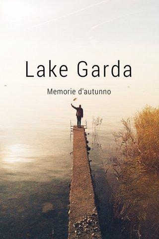 Lake Garda Memorie d'autunno