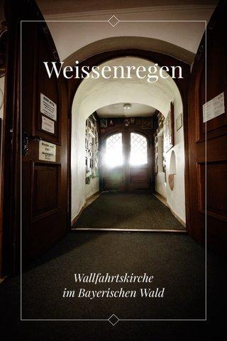 Weissenregen Wallfahrtskirche im Bayerischen Wald