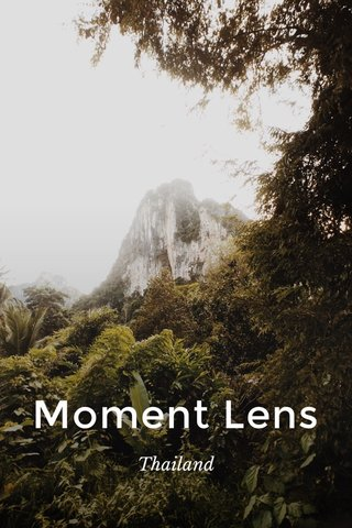 Moment Lens Thailand