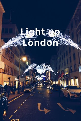 Light up London