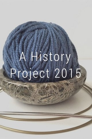 A History Project 2015 )