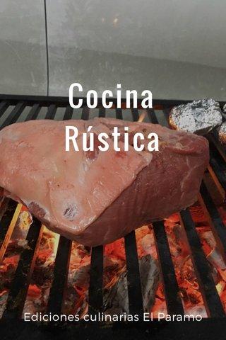 Cocina Rústica Ediciones culinarias El Paramo