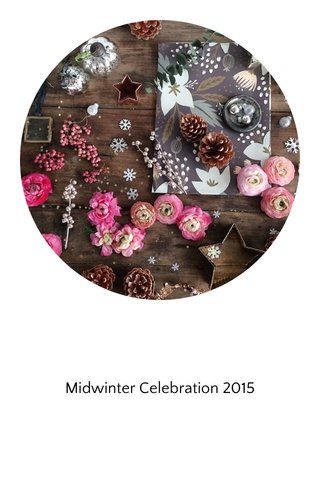 Midwinter Celebration 2015