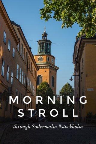 M O R N I N G S T R O L L through Södermalm #stockholm