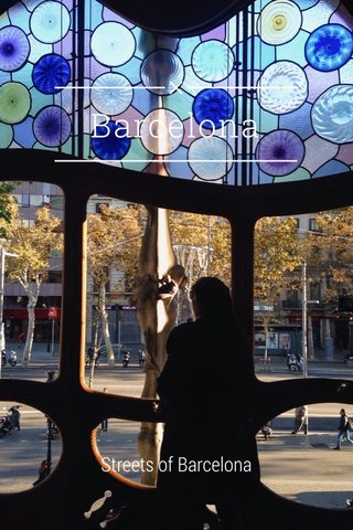 Barcelona Streets of Barcelona