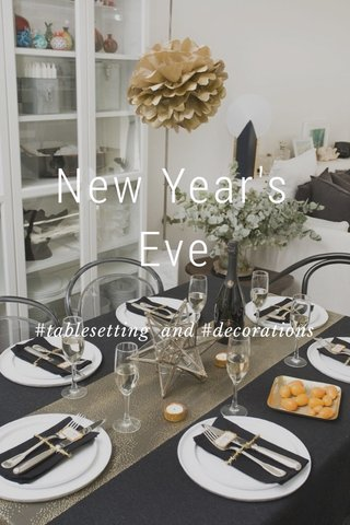 New Year's Eve #tablesetting and #decorations