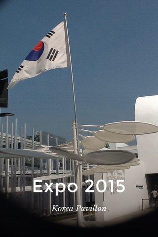Expo 2015 Korea Pavillon
