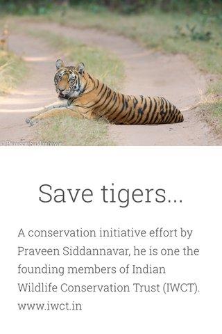 Save tigers...