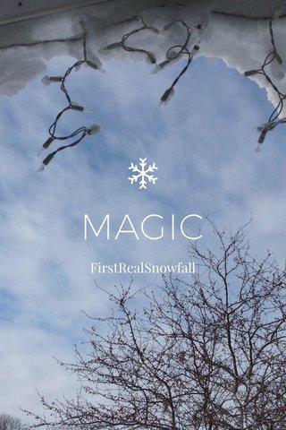 MAGIC FirstRealSnowfall