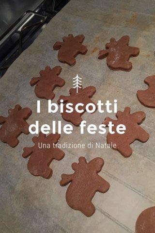 I biscotti delle feste Una tradizione di Natale