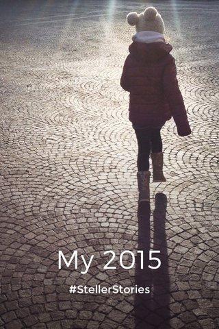 My 2015 #StellerStories