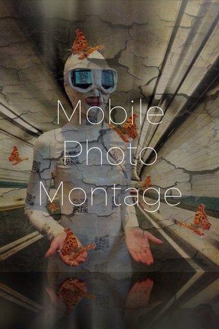 Mobile Photo Montage
