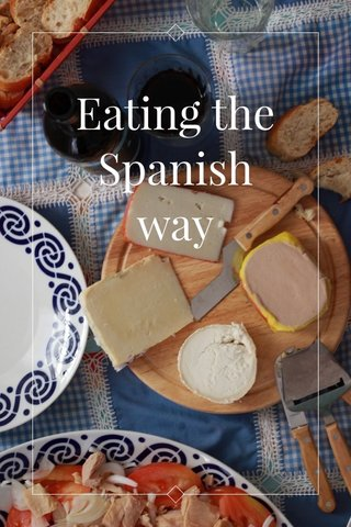 Eating the Spanish way