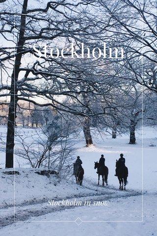 Stockholm Stockholm in snow