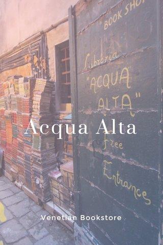 Acqua Alta Venetian Bookstore