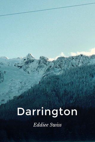 Darrington Eddiee Swiss
