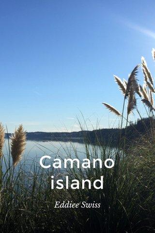 Camano island Eddiee Swiss