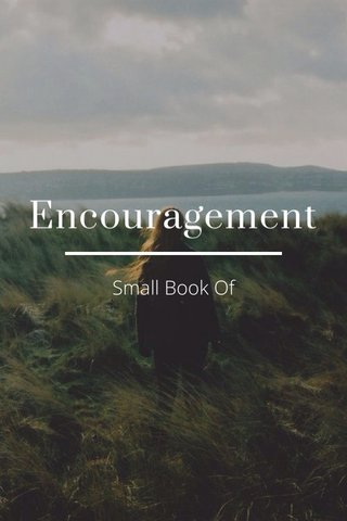 Encouragement Small Book Of