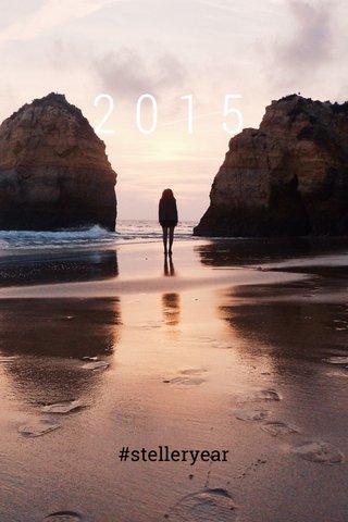 2015 #stelleryear