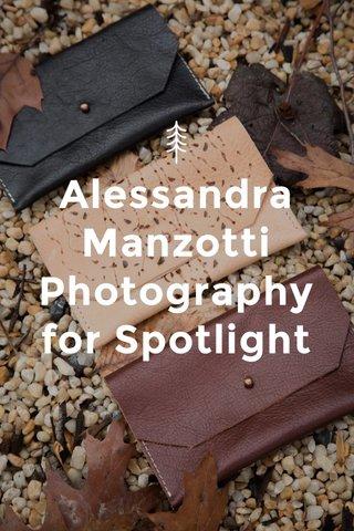 Alessandra Manzotti Photography for Spotlight