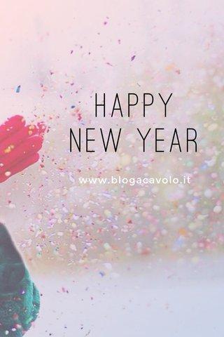 Happy New Year www.blogacavolo.it