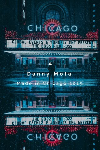 Danny Mota Made in Chicago 2015