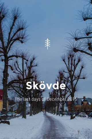 Skövde The last days of December 2015
