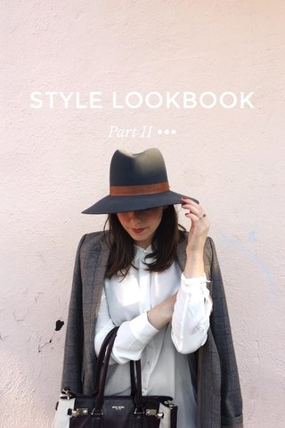 STYLE LOOKBOOK Part II •••