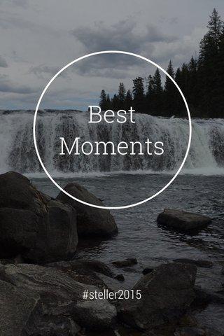 Best Moments #steller2015