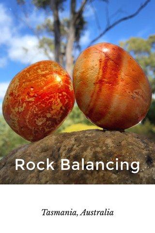 Rock Balancing Tasmania, Australia