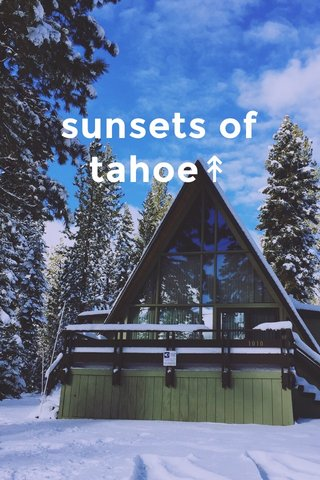 sunsets of tahoe↟