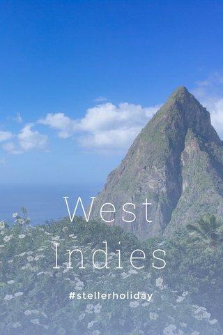 West Indies #stellerholiday