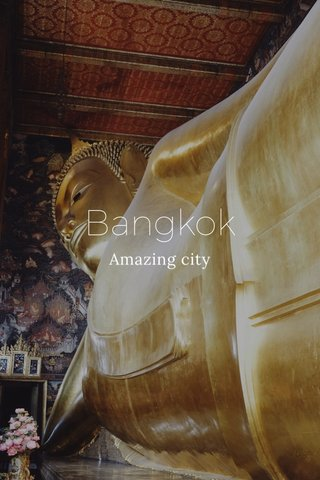 Bangkok Amazing city