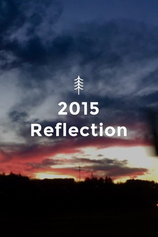 2015 Reflection
