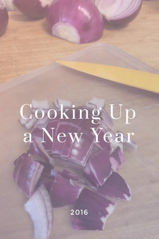 Cooking Up a New Year 2016