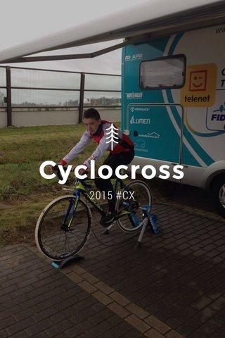 Cyclocross 2015 #CX