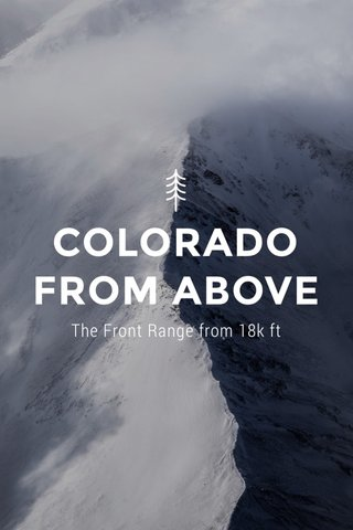 COLORADO FROM ABOVE The Front Range from 18k ft