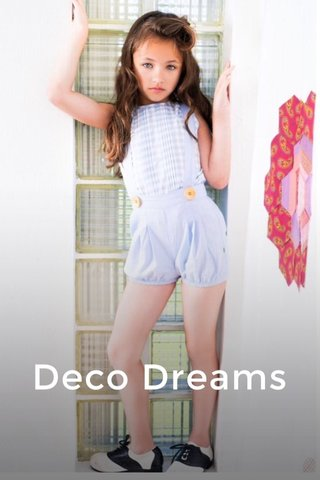 Deco Dreams