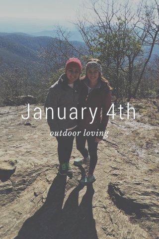 January 4th outdoor loving
