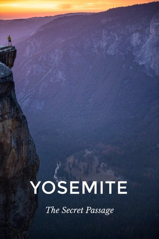 YOSEMITE The Secret Passage
