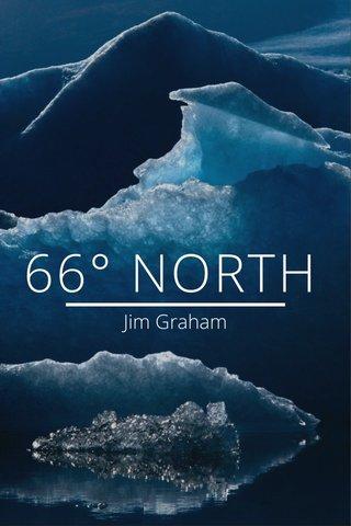 66° NORTH Jim Graham