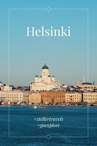 Helsinki #stellertravels #goexplore