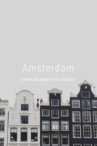Amsterdam from autumn to winter
