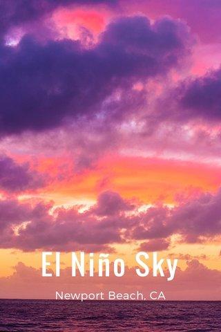 El Niño Sky Newport Beach, CA
