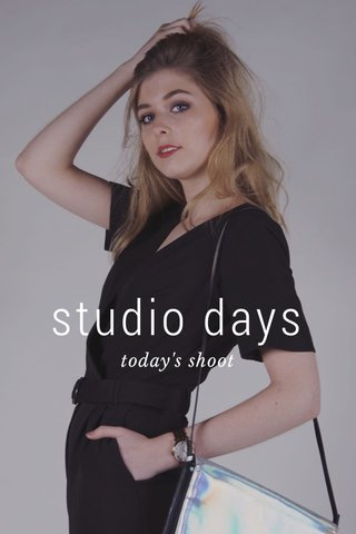 studio days today's shoot