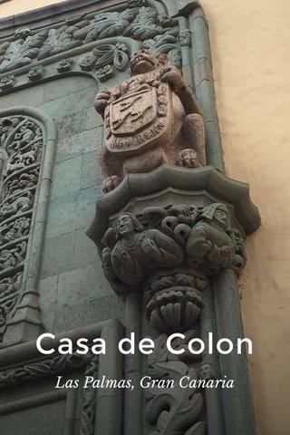 Casa de Colon Las Palmas, Gran Canaria