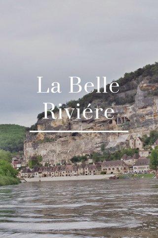 La Belle Riviére