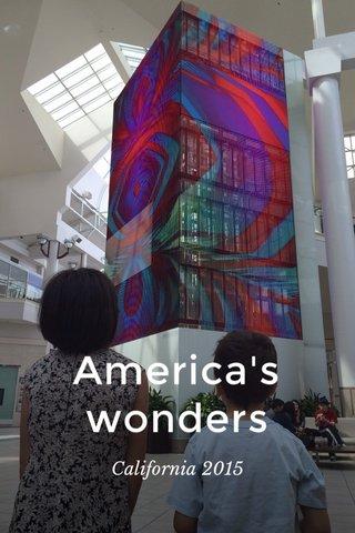 America's wonders California 2015